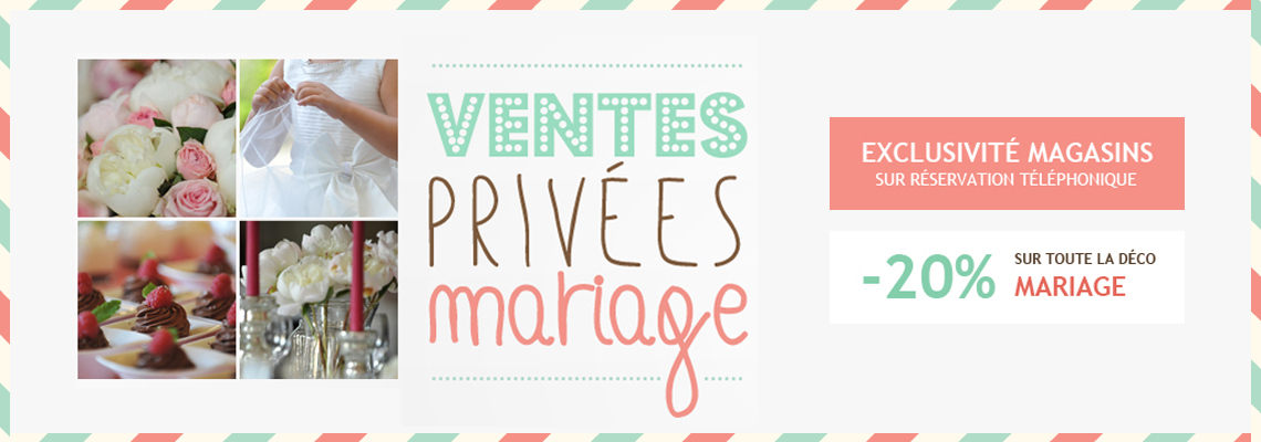 Ventes privées spéciales mariage
